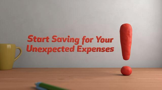 Start saving for unexpected expenses