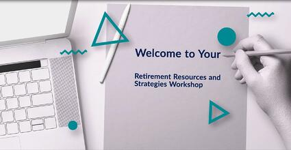 Retirement Resources & Strategies Workshop