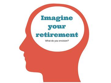 How do you imagine your retirement